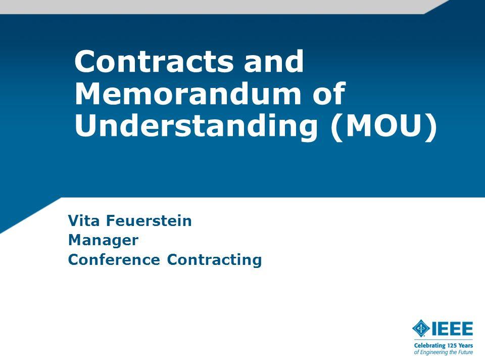 Contracts and Memorandum of Understanding (MOU)