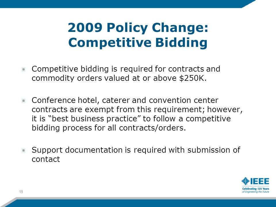 2009 Policy Change: Competitive Bidding