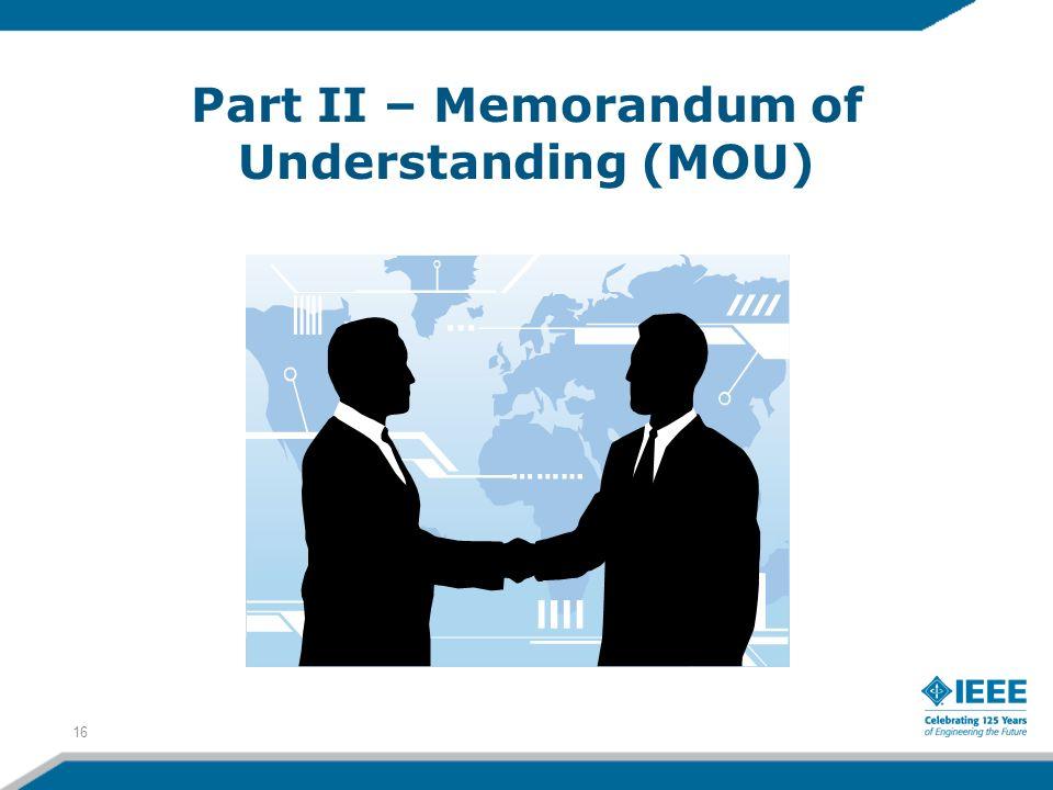 Part II – Memorandum of Understanding (MOU)