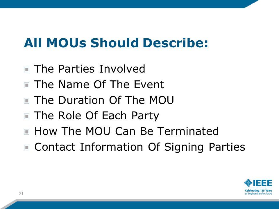 All MOUs Should Describe: