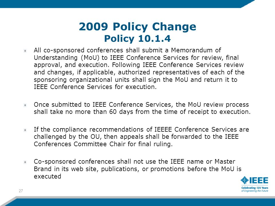 3/27/2017 2009 Policy Change Policy 10.1.4.