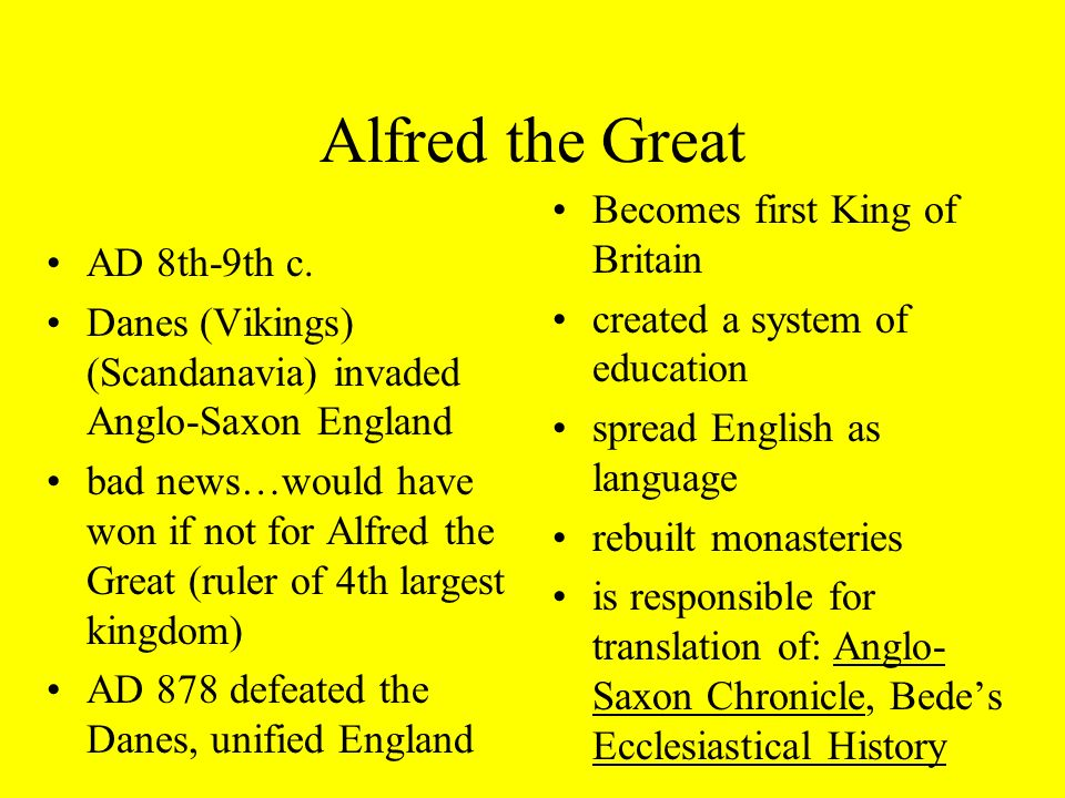 a brief history of king alfred the great in england A modern biography is eleanor shipley duckett, alfred the great (1956 published in england as alfred the great and his england, 1957) also useful is the chapter on alfred in christopher brooke, the saxon and norman kings (1963.