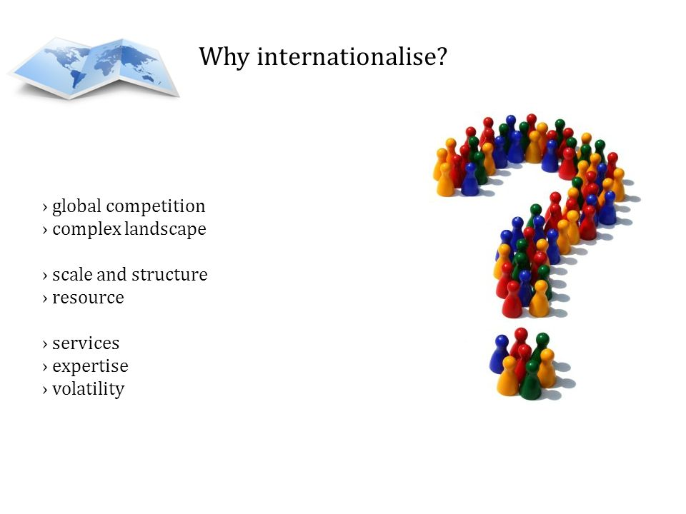 Why internationalise global competition complex landscape