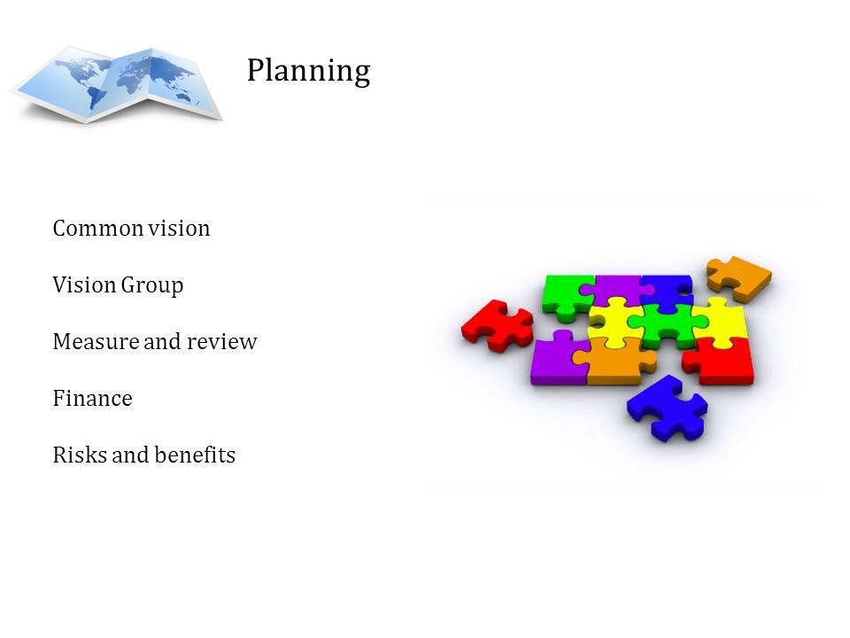 Planning Common vision Vision Group Measure and review Finance