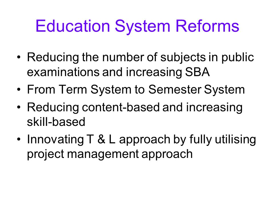 Education System Reforms