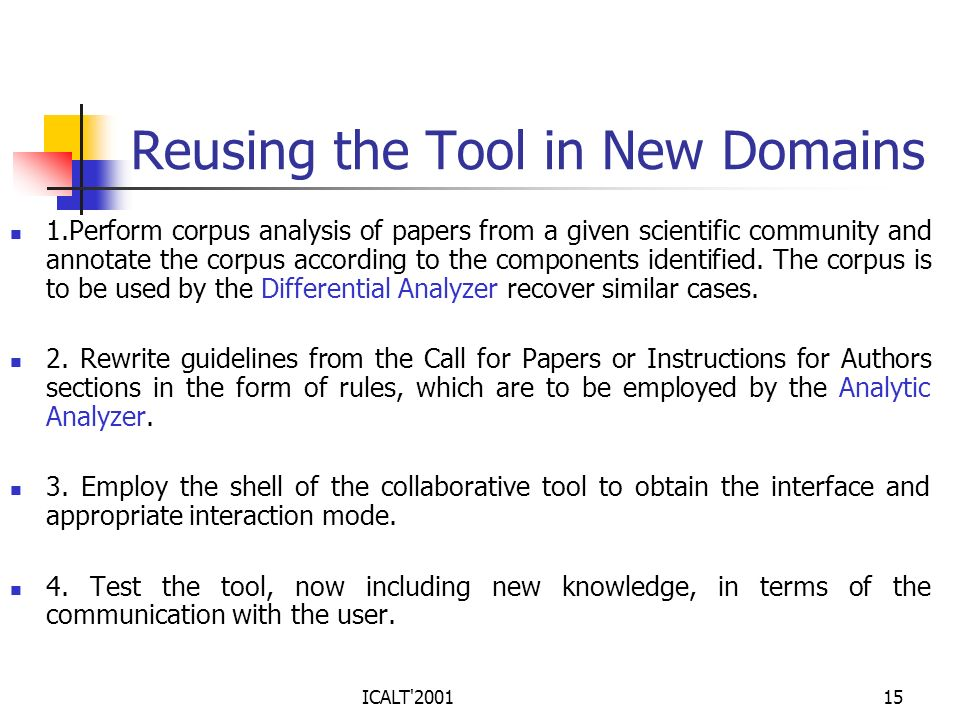 Reusing the Tool in New Domains