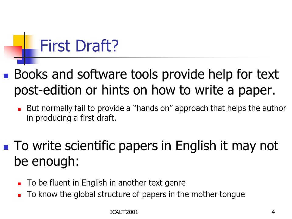 First Draft Books and software tools provide help for text post-edition or hints on how to write a paper.