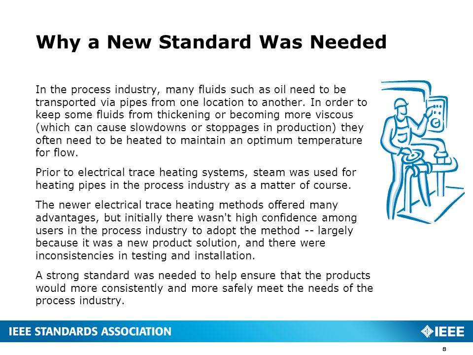 Why a New Standard Was Needed