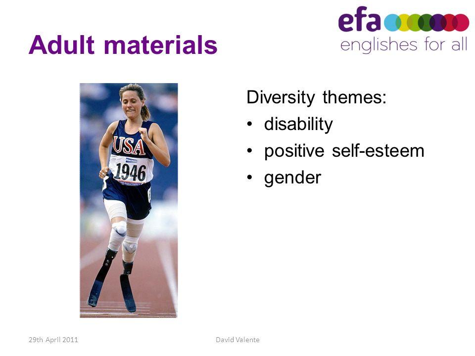 Adult materials Diversity themes: disability positive self-esteem