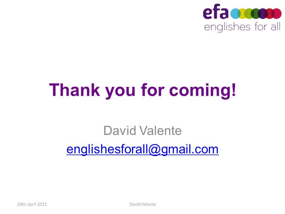 David Valente englishesforall@gmail.com