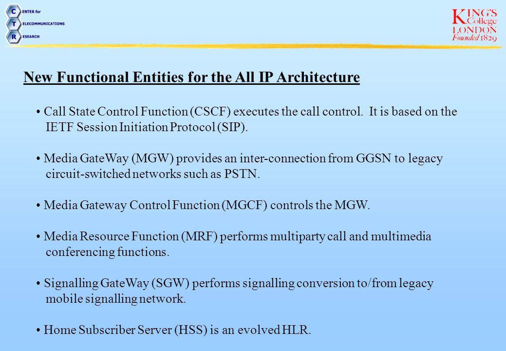 New Functional Entities for the All IP Architecture