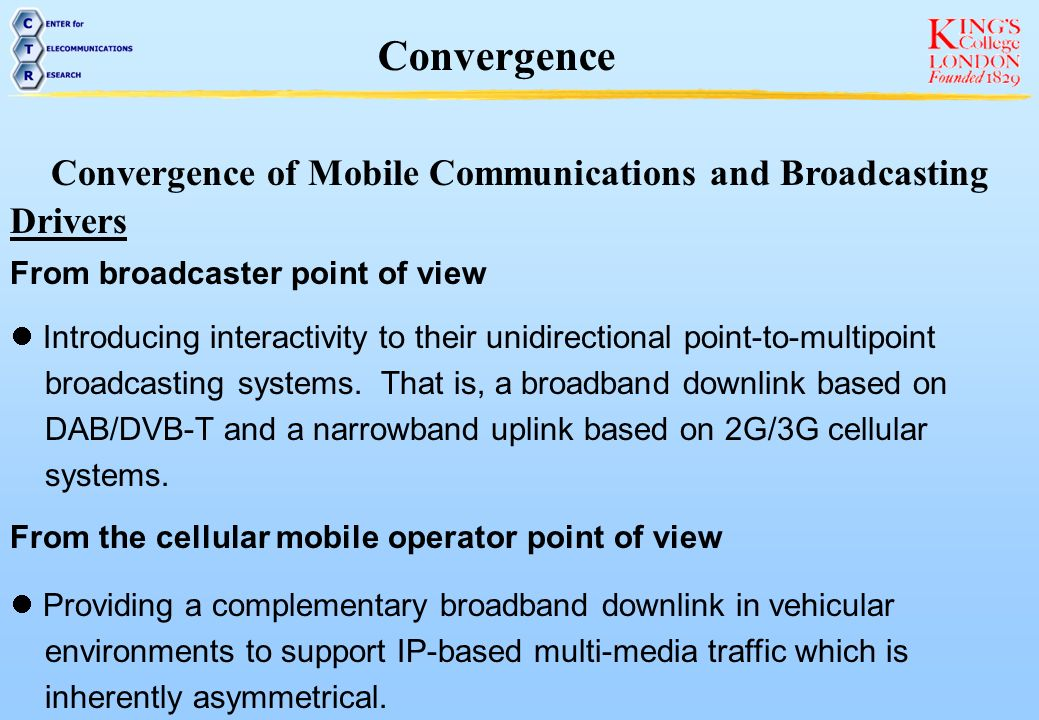 Convergence of Mobile Communications and Broadcasting