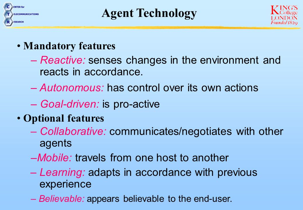 Agent Technology Mandatory features