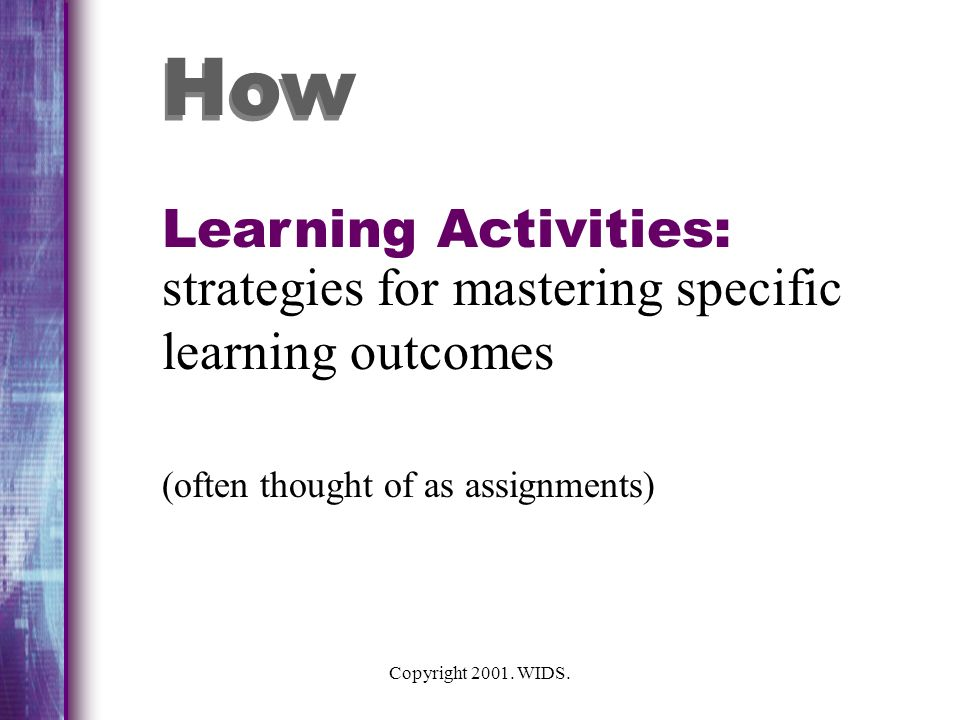 How Learning Activities: