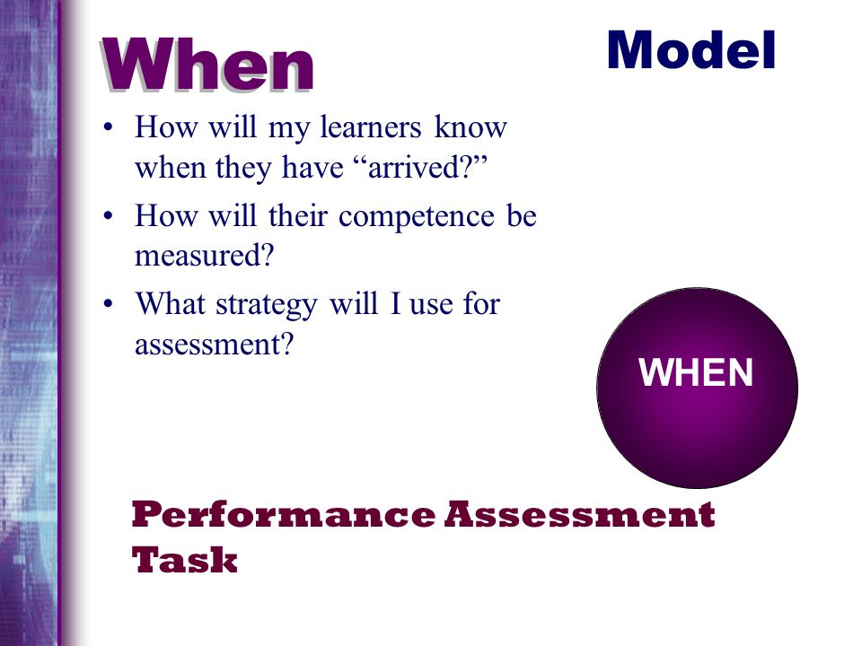 When Model WHEN Performance Assessment Task