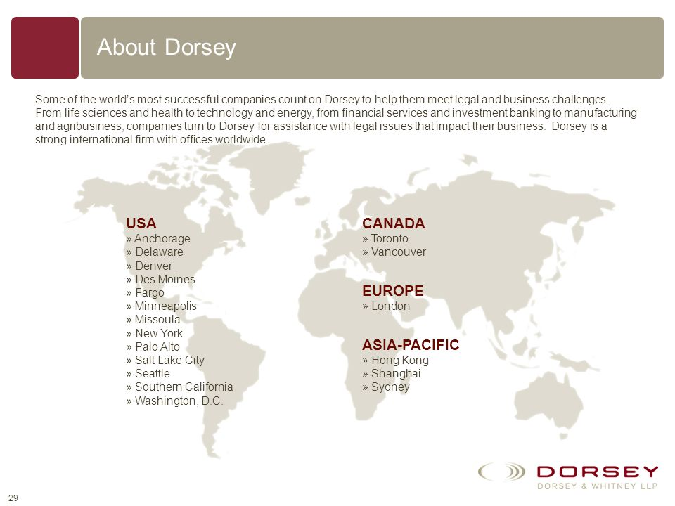 About Dorsey USA CANADA EUROPE ASIA-PACIFIC