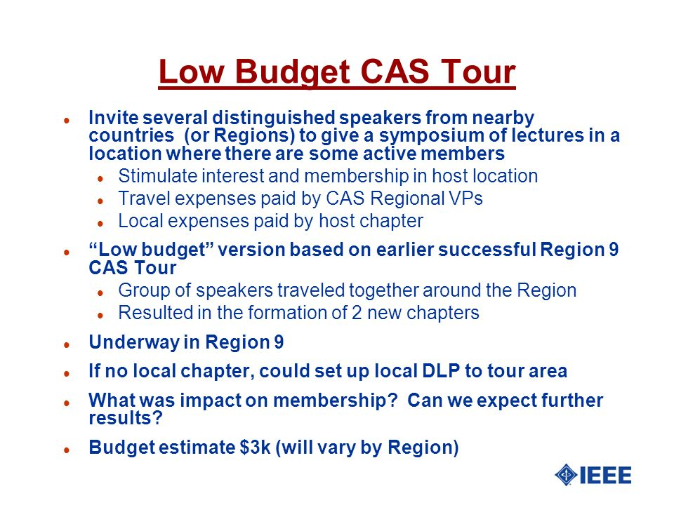 Low Budget CAS Tour