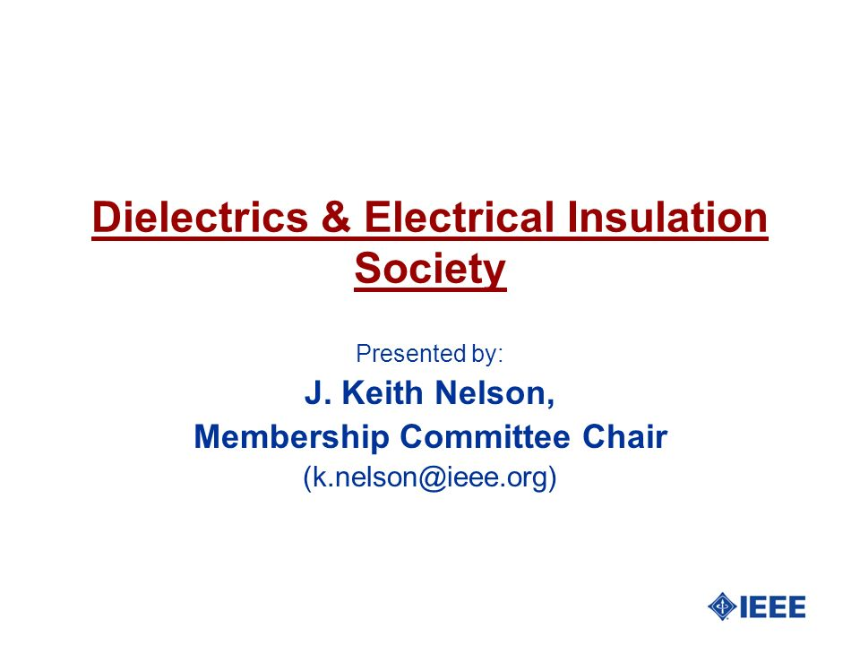 Dielectrics & Electrical Insulation Society