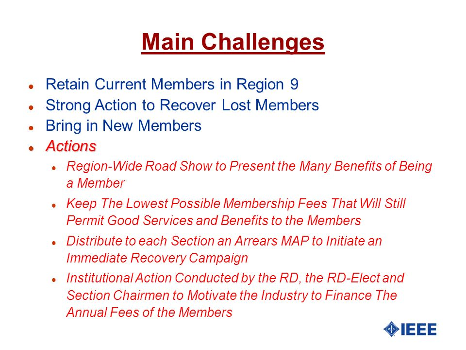 Main Challenges Retain Current Members in Region 9