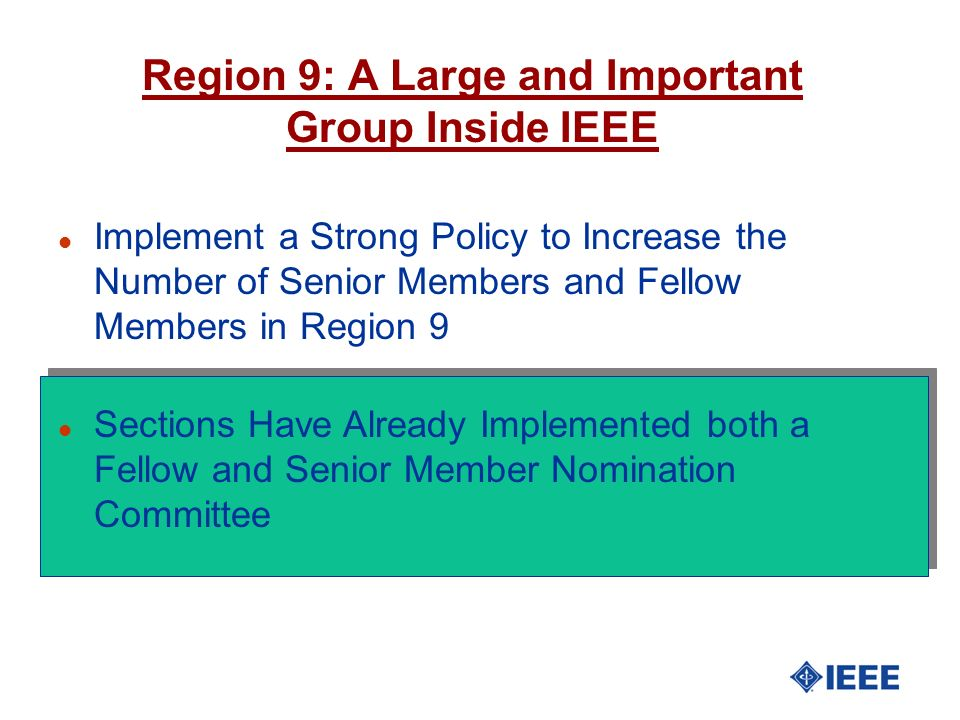 Region 9: A Large and Important Group Inside IEEE