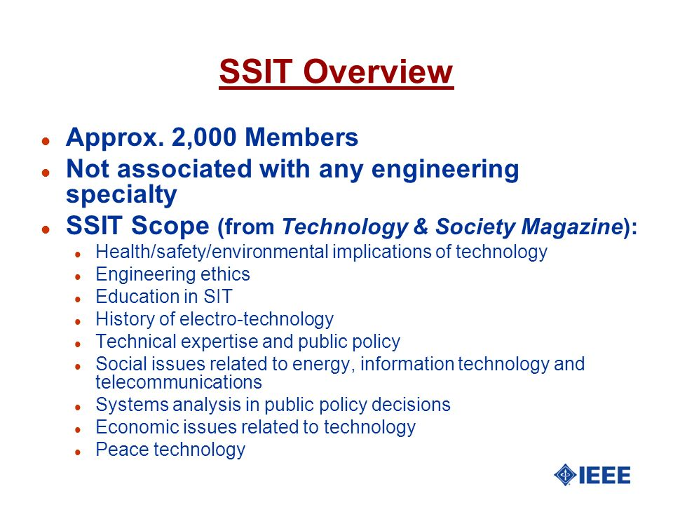 SSIT Overview Approx. 2,000 Members