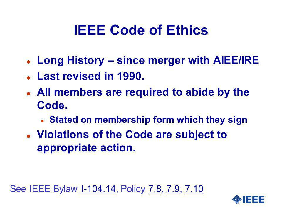 IEEE Code of Ethics Long History – since merger with AIEE/IRE