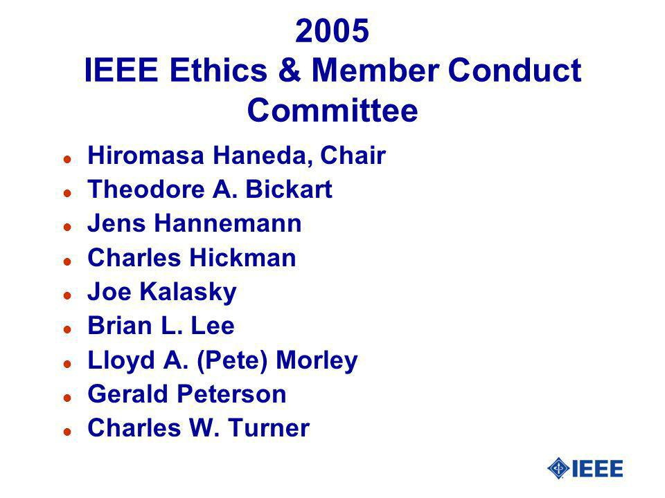 2005 IEEE Ethics & Member Conduct Committee