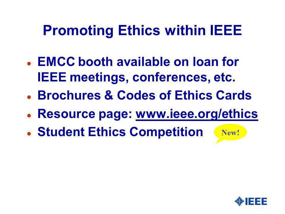 Promoting Ethics within IEEE