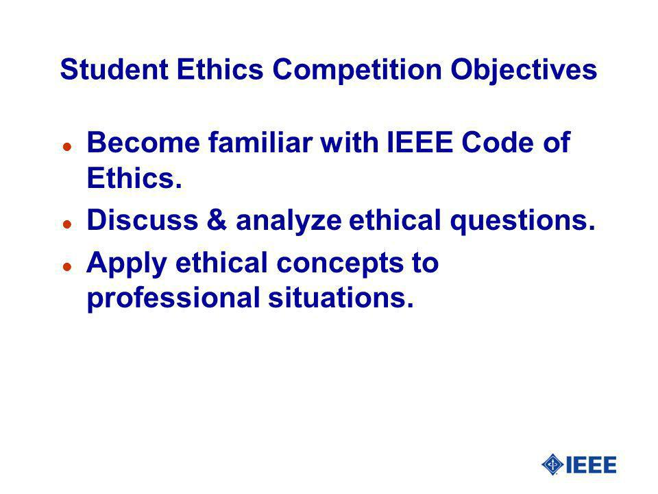 Student Ethics Competition Objectives