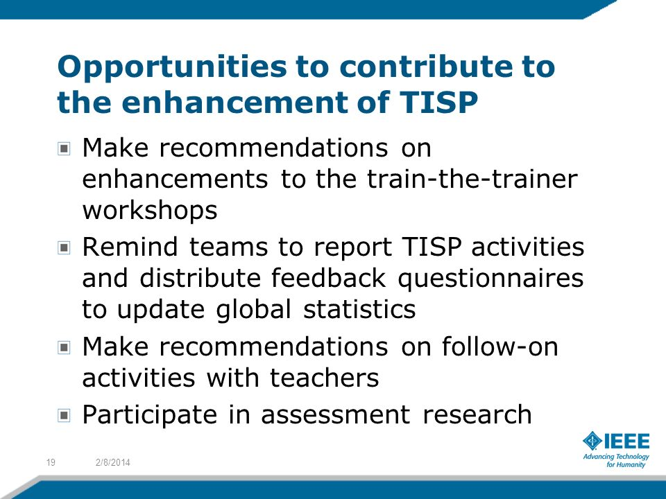 Opportunities to contribute to the enhancement of TISP