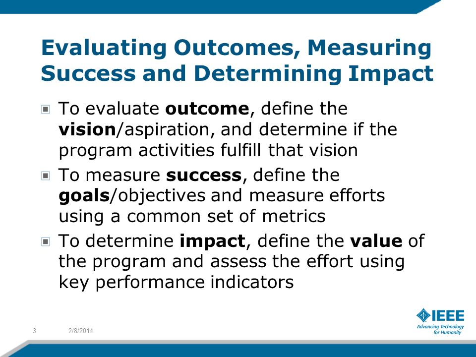 Evaluating Outcomes, Measuring Success and Determining Impact