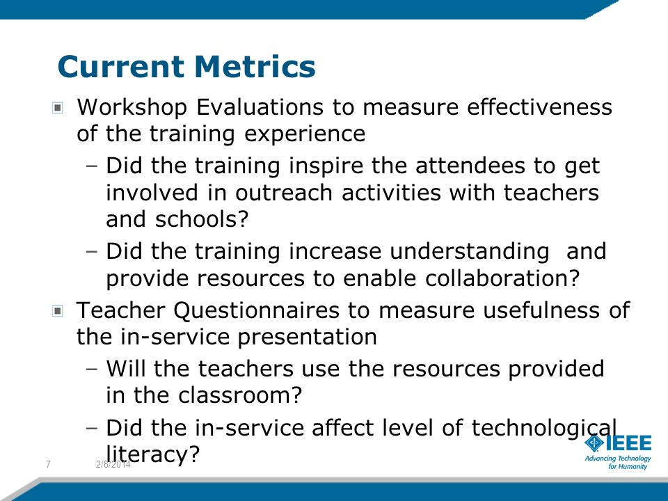Current Metrics Workshop Evaluations to measure effectiveness of the training experience.