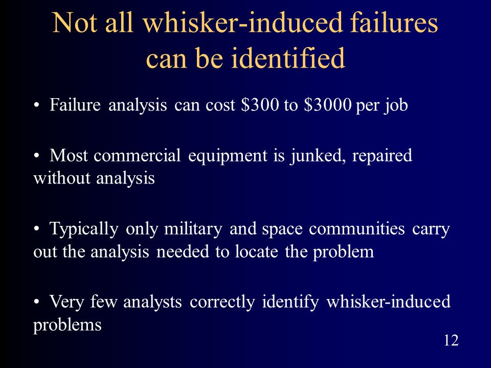 Not all whisker-induced failures can be identified
