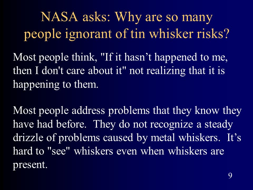 NASA asks: Why are so many people ignorant of tin whisker risks