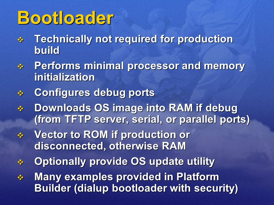 Bootloader Technically not required for production build