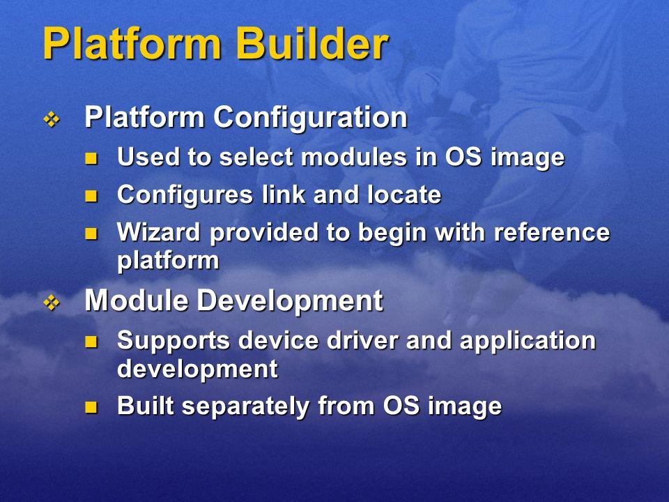 Platform Builder Platform Configuration Module Development