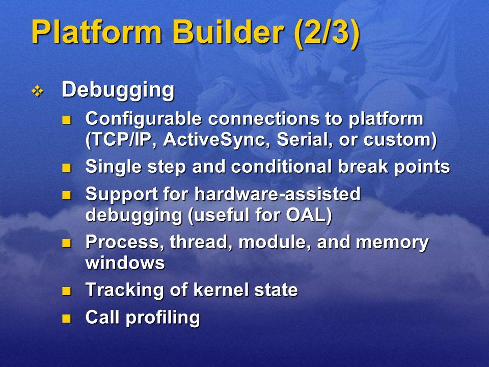 Platform Builder (2/3) Debugging