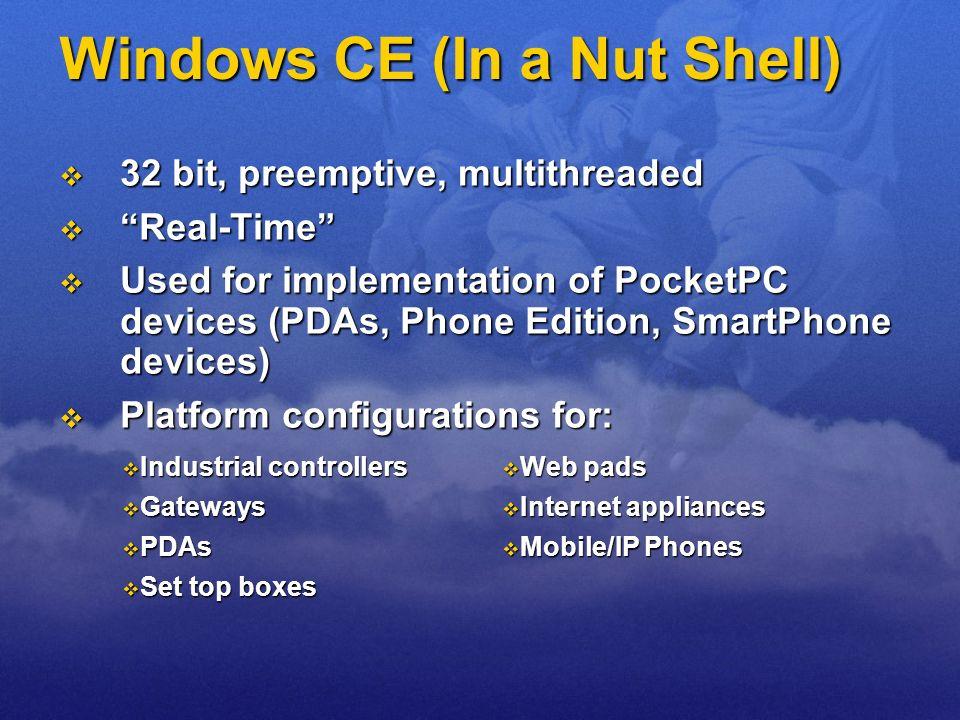 Windows CE (In a Nut Shell)
