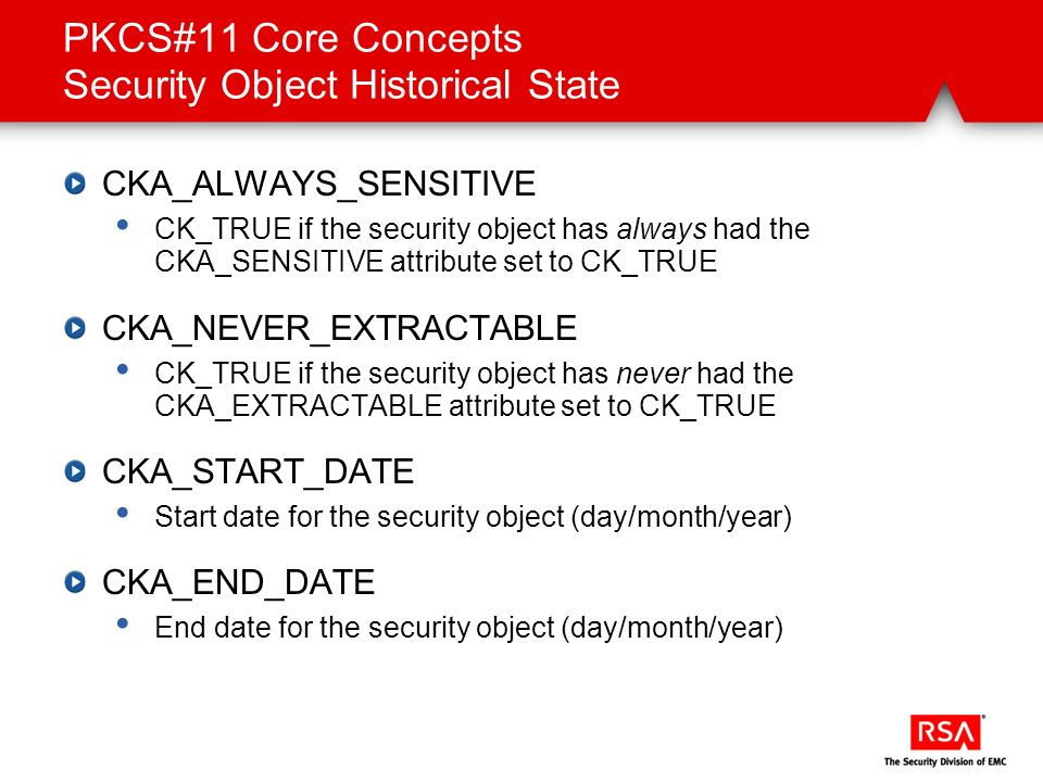 PKCS#11 Core Concepts Security Object Historical State