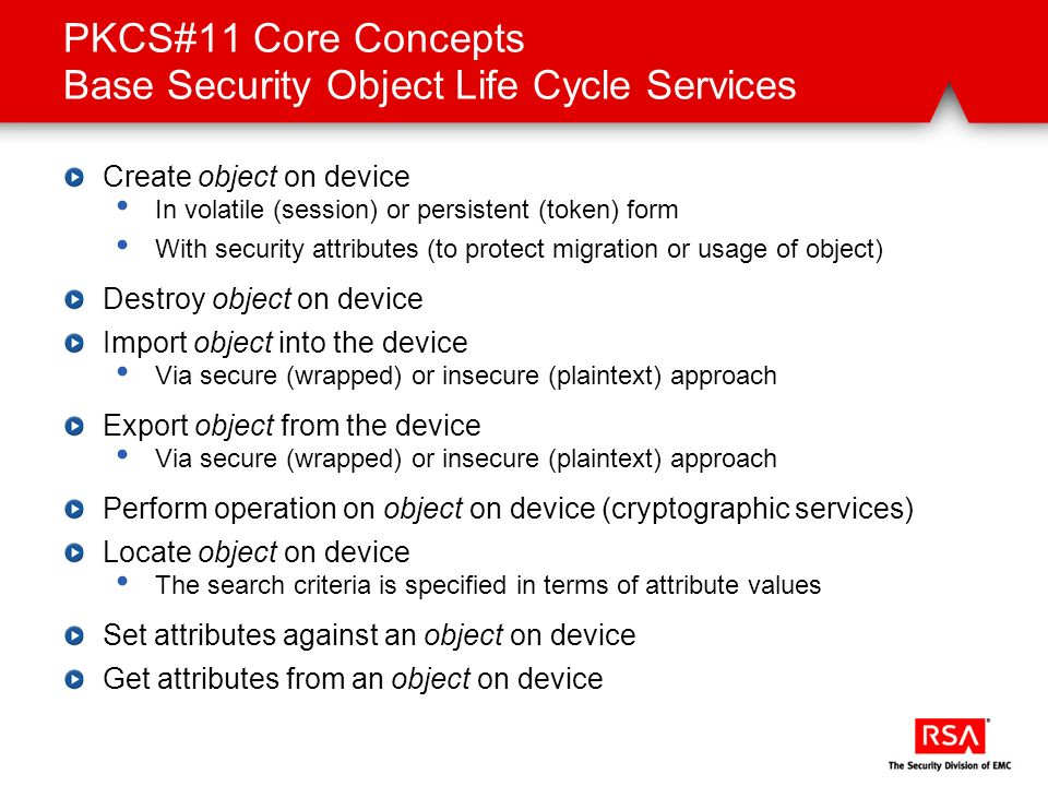 PKCS#11 Core Concepts Base Security Object Life Cycle Services
