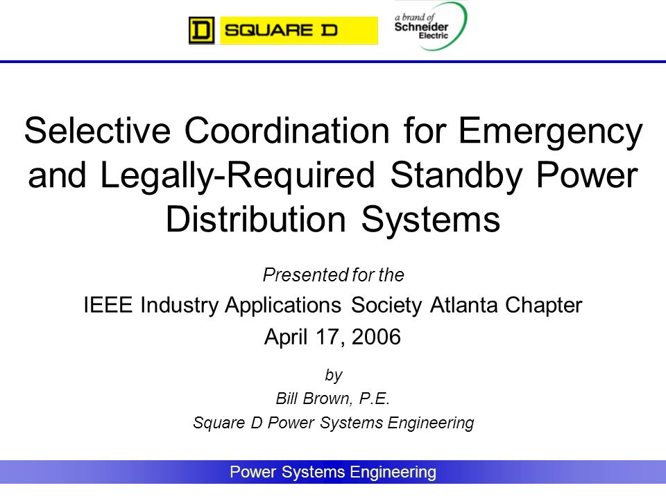 Selective Coordination for Emergency and Legally-Required Standby Power Distribution Systems