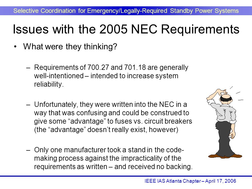 Issues with the 2005 NEC Requirements