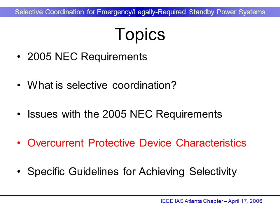 Topics 2005 NEC Requirements What is selective coordination