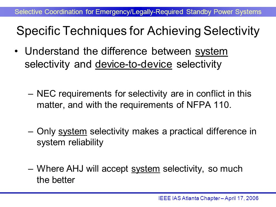 Specific Techniques for Achieving Selectivity