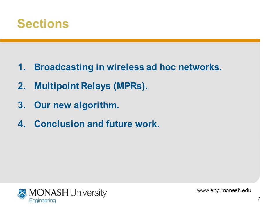 Sections Broadcasting in wireless ad hoc networks.
