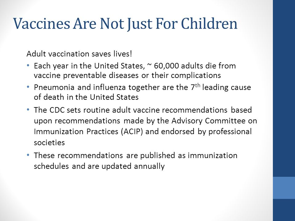Vaccines Are Not Just For Children
