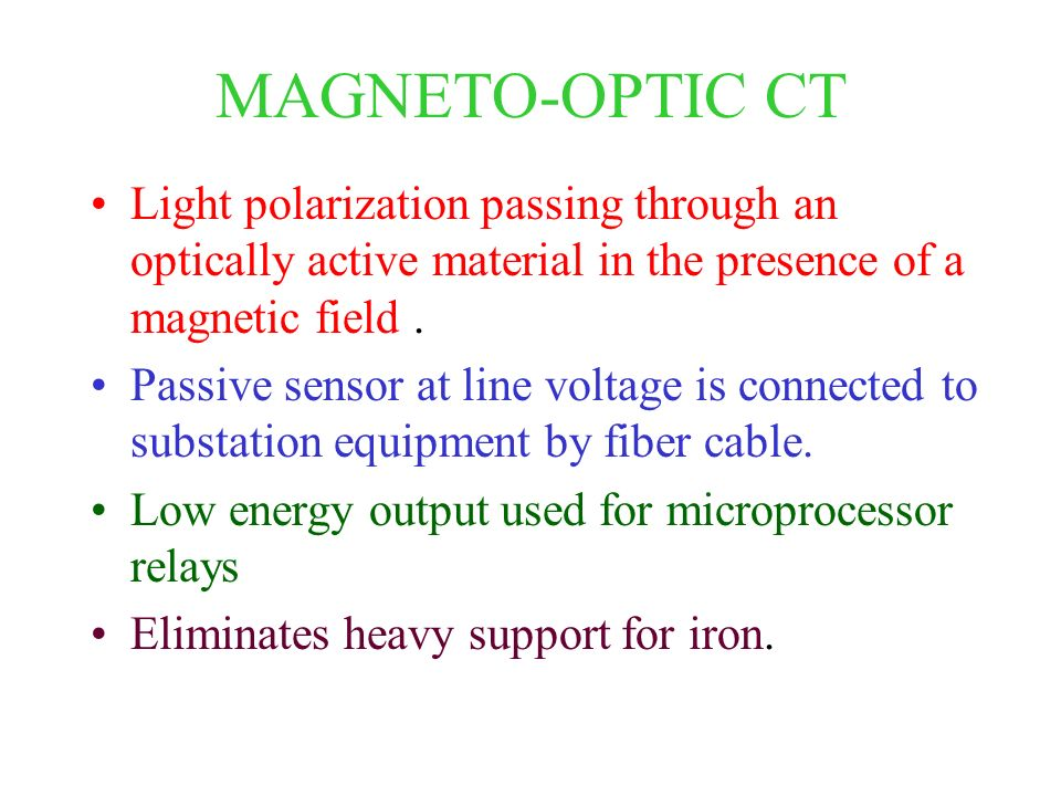 MAGNETO-OPTIC CT Light polarization passing through an optically active material in the presence of a magnetic field .