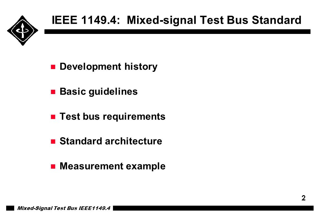 IEEE 1149.4: Mixed-signal Test Bus Standard