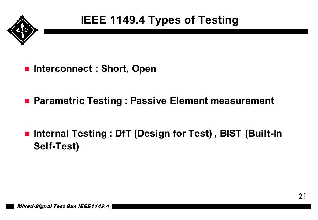 IEEE 1149.4 Types of Testing Interconnect : Short, Open