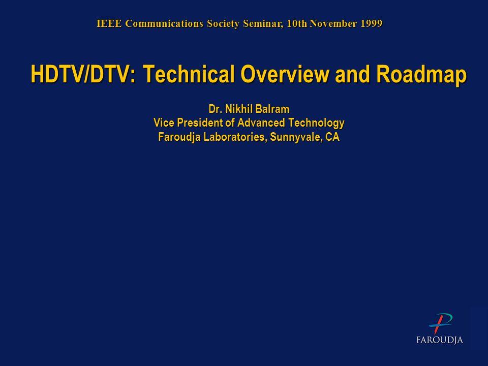 IEEE Communications Society Seminar, 10th November 1999